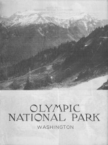 Black and white front cover of a 1939 Olympic NP guidebook shows Mt. Olympus in the background and type on front cover.