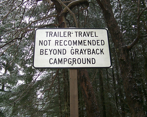 Travel trailer not recommended belond grayback campground