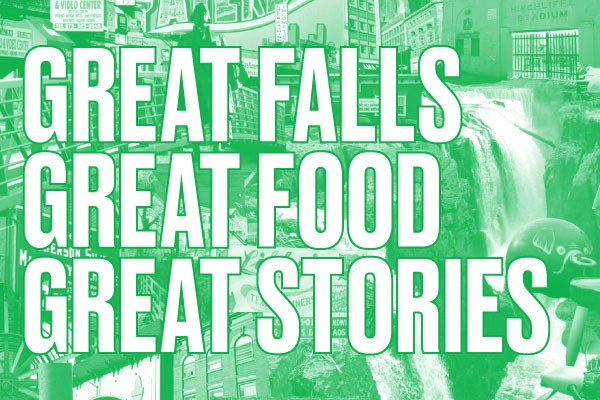 Great Falls Great Food Great Stories