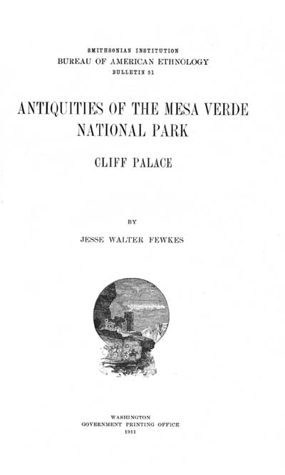 Antiquities of the Mesa Verde National Park: Cliff Palace