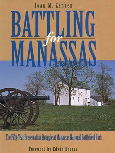National Park Service Manassas National Battlefield Battling For