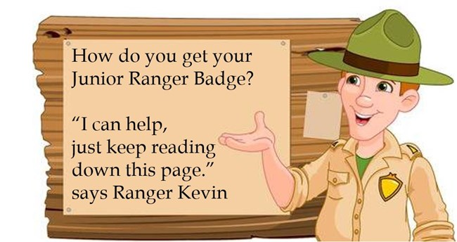 Cartoon ranger Kevin can help you get a badge.