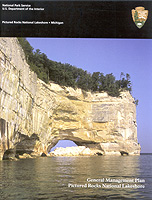 The cover of the Pictured Rocks National Lakeshore General Management Plan depicts the Pictured Rocks cliffs and Grand Portal Point.