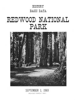 "Edwin C. Bearss: ""Redwood National Park:  History / Basic Data"""
