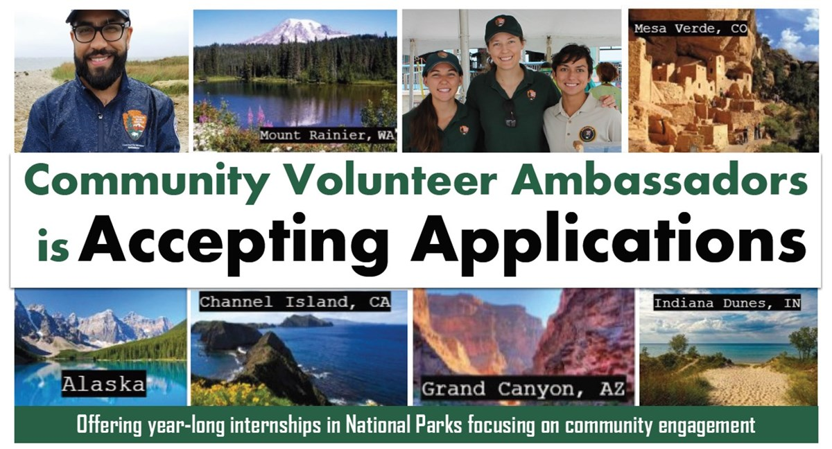 "8 pictures of park backgrounds with engaged interns. Reads ""community volunteer ambassadors is accepting applications, offering year-long internships in national parks focusing on community engagement"""