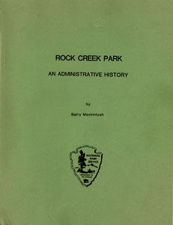Rock Creek Park An Administrative History