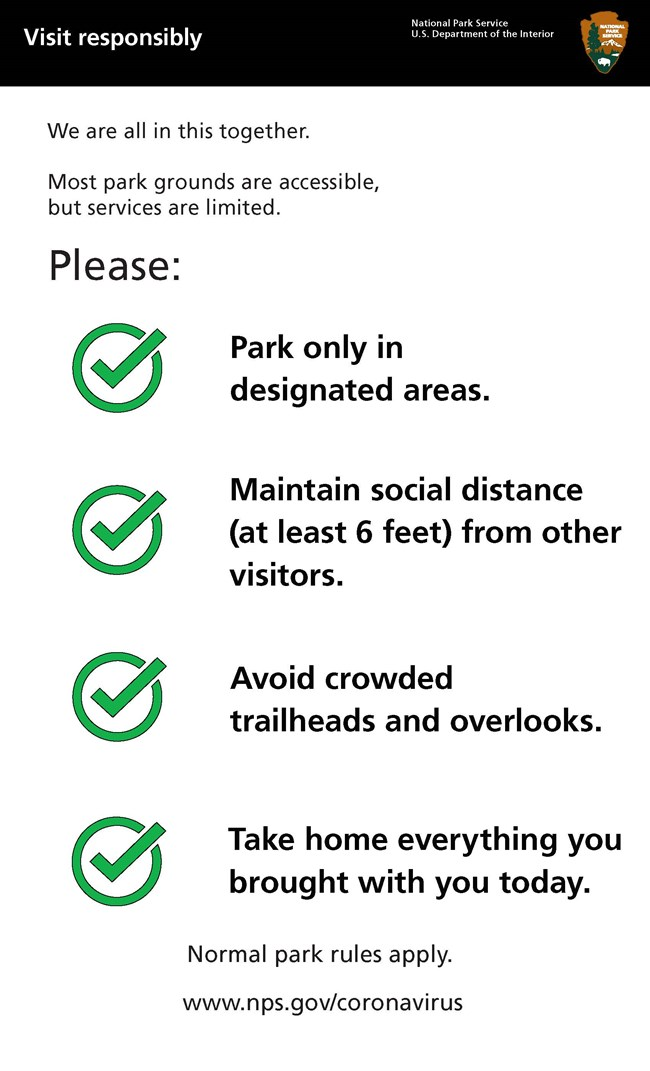 Visit national parks responsibly. Park in designated areas. Take everythign you bring with you home. Practice social distancing.