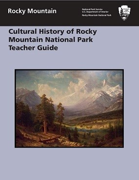 Front page of a report on the Cultural History of Rocky Mountain National Park Teacher Guide