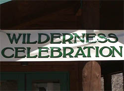 a photo of the Wilderness Celebration banner