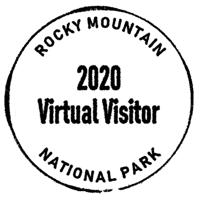 A round stamp that reads Rocky Mountain National Park, 2020 Virtual Visitor