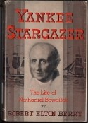 Dust jacket of the book Yankee Stargazer with pencil drawing portrait of Bowditch