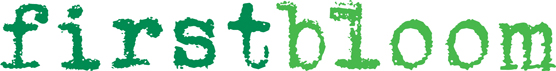 The logo of the First Bloom program. The logo is comprised of the words firstbloom written in two shades of green.