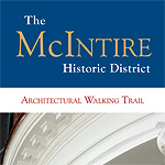 Graphic with text reading The McIntire Historic District Architectural Walking Trail.