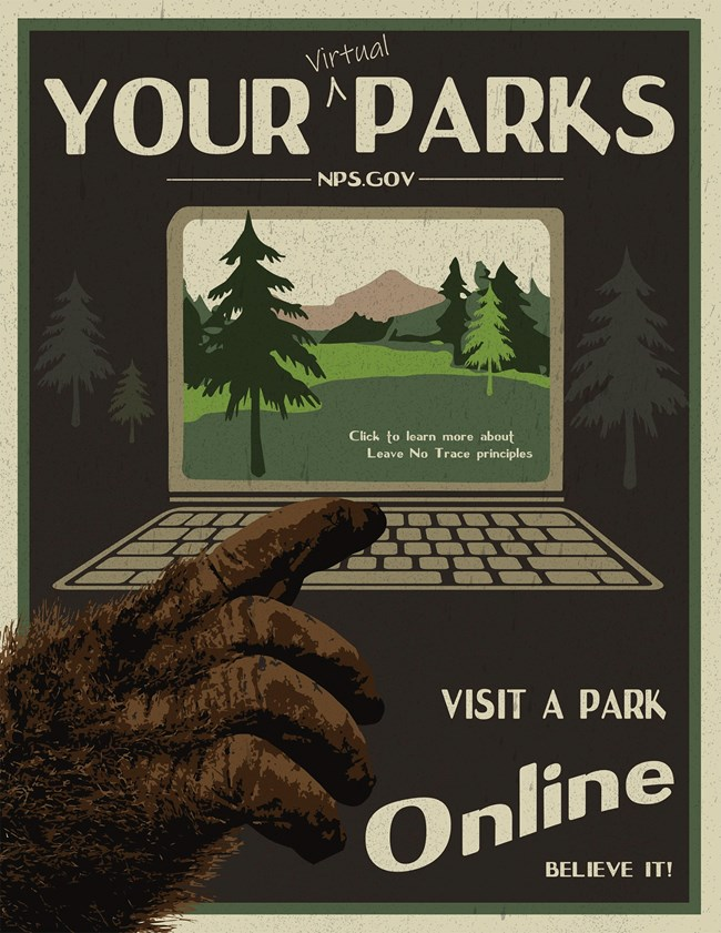 "Infographic with text ""Find Your Virtual Park"", ""NPS.gov"", and ""Visit a Park Online, Believe it!"". The image is an illustration of a furry hand reaching for a laptop viewing an image of trees and mountains."