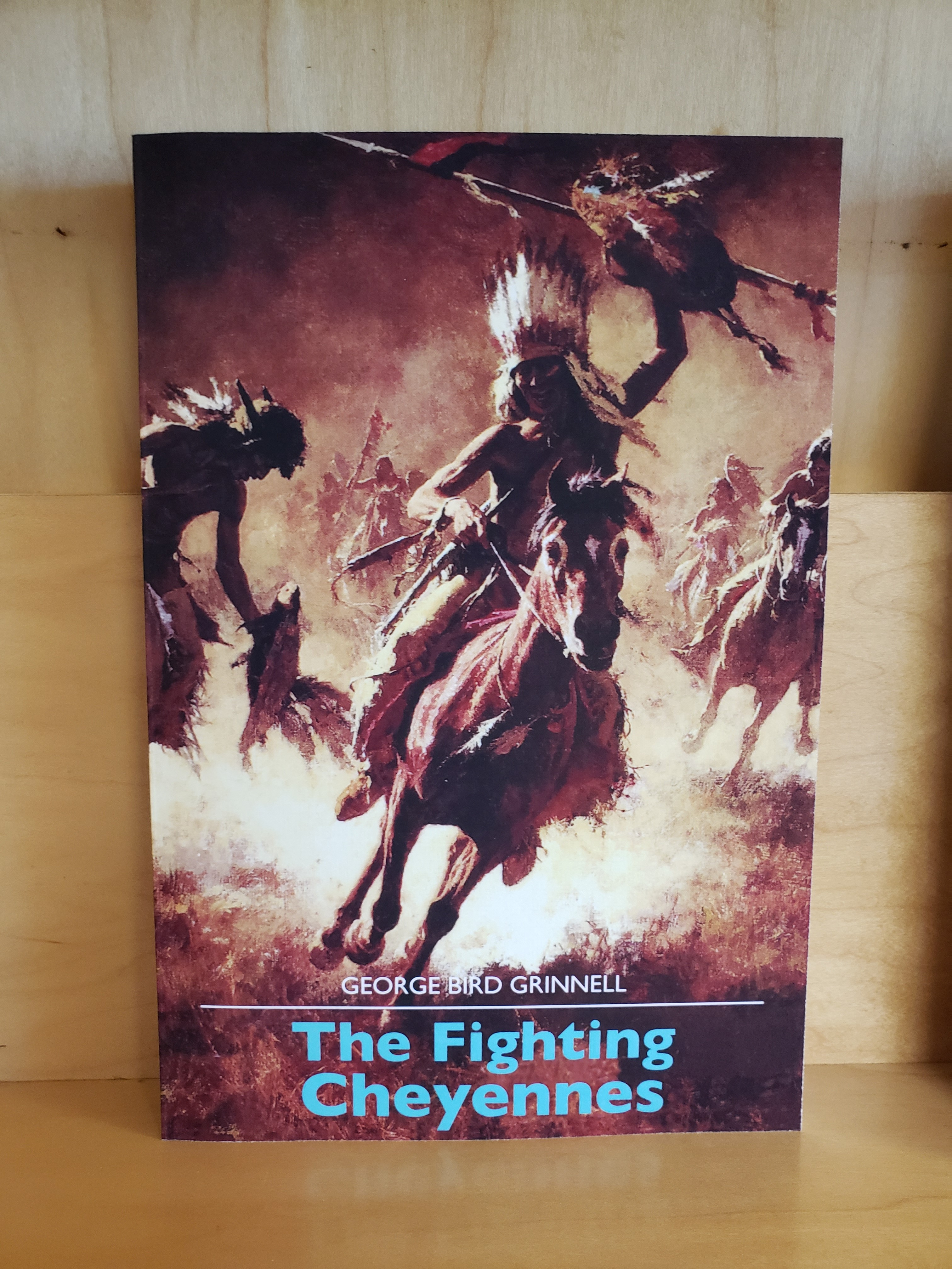 A Ledgerbook History of Coups and Combat Cheyenne Dog Soldiers