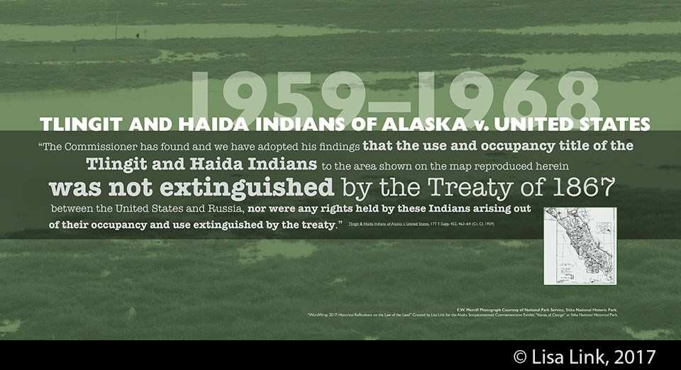 Green digital print with white text from the 1959-1968 court case, Tlingit and Haida Indians of Alaska v. United States.