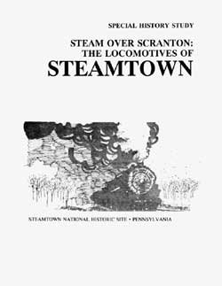 Steam Over Scranton: The Locomotives of Steamtow Special History Study cover