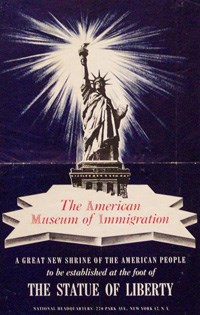 A poster advertising the opening of the American Museum of Immigration c. 1971