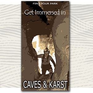 "Find Your Park illustration of person in a cave, text ""get immersed in caves and karst"""