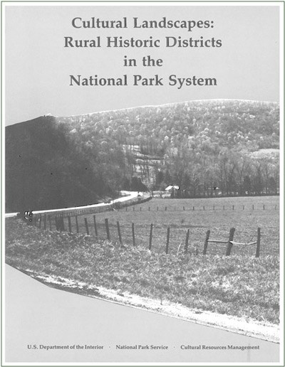 "Report cover for ""Cultural Landscapes: Rural Historic Districts in the National Park System"" shows an open field."
