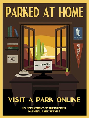 "Infographic with text reading ""Parked at Home. Visit a Park Online. US Department of the Interior. National Park Service"". The illustration includes a desk in front of a window. One the desk is a ranger hat, computer screen reading www.nps.gov"