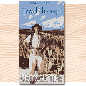"Find Your Park illustration of person near canyon, text ""travel through geologic time"""