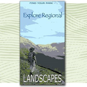 "Find Your Park illustration of person hiking, text ""explore regional landscapes"""