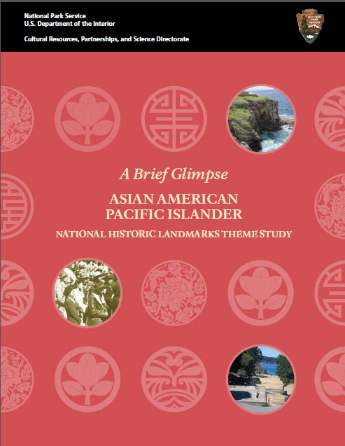 Cover  of Asian American Pacific Islander National Historic Landmarks Theme Study