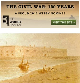 Top: Civil War 150 Years Webby Award Nomination. Bottom: Fort Sumter, before the war