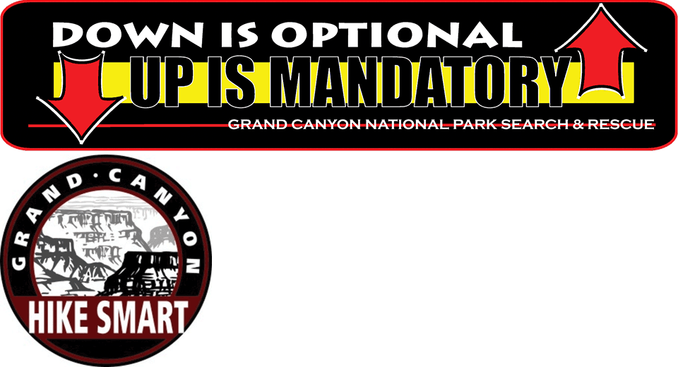 "Composite graphic showing two signs: (1) A sign used from 2000 to 2010 that says ""Down is optional, up is mandatory. Grand Canyon Search and Rescue."" And (2) a sign with the message ""Grand Canyon: Hike Smart."""