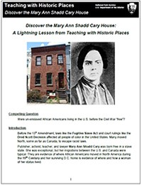 Discover The Mary Ann Shadd Cary House A Lightning Lesson From Teaching With Historic Places Teaching With Historic Places U S National Park Service