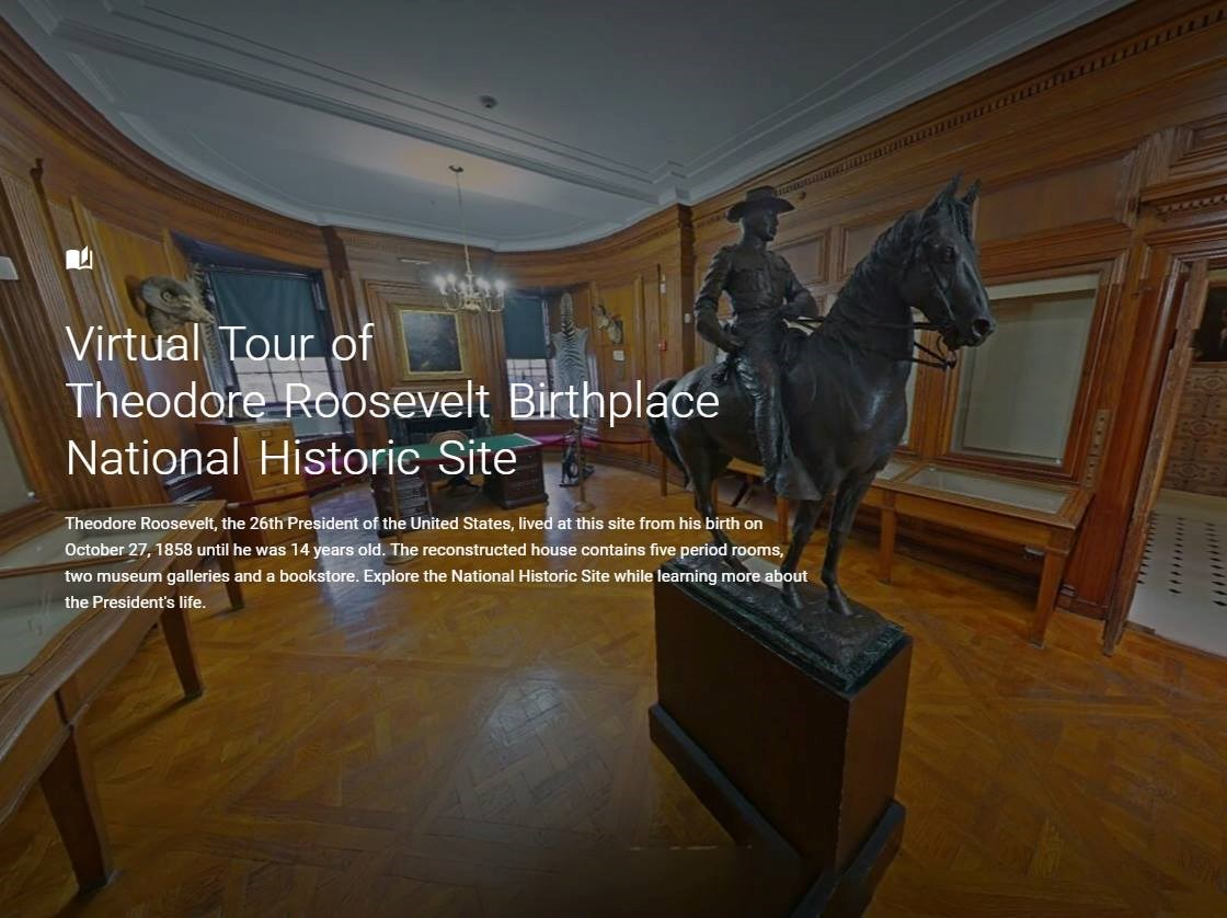 Theodore Roosevelt Birthplace Virtual Tour