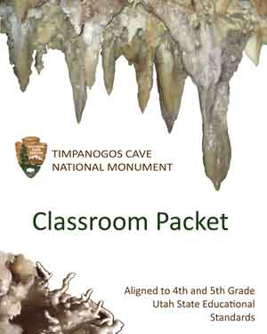 Stalactite and helictite cave formations frame the cover page of the Timpanogos Cave National Monument Classroom Packet.