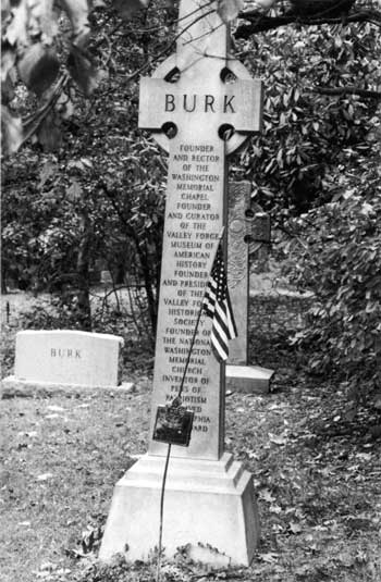 Fig. 18. Dr. Burk's grave, behind the Washington Memorial Chapel. The marker lists his many accomplishments.