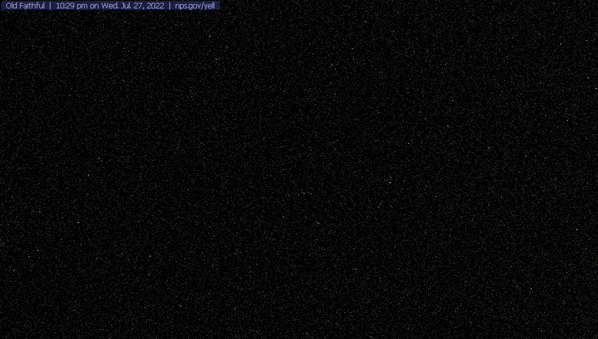 Old Faithful, Yellowstone National Park, National Park Service webcam