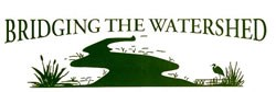 "Logo of the ""Bridging the Watershed"" program showing a river winding through marshland."