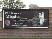 Current entrance sign for Whitman Mission National Historic Site.