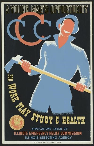 Poster of man dressed in blue holding a sledgehammer with the caption, CCC: A young man's opportunity for work, play, study & health