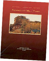 Kennecott Mill Town Cultural Landscape Report