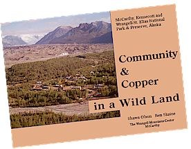 Community and Copper in a Wild Land