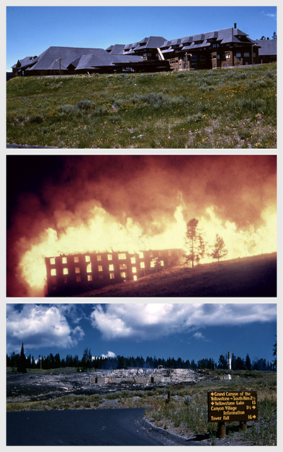 Before, during, and after the fire at Yellowstone's Canyon Hotel, August 8, 1960. John Frederick Burger photographs, Yellowstone Park Archives, #YELL 133527 and #YELL 199963.