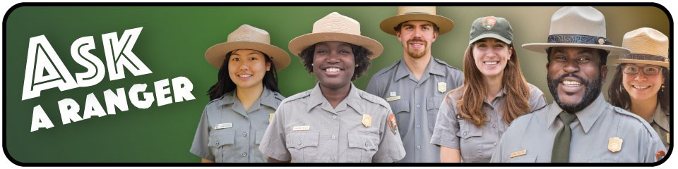"Banner with ""Ask a Ranger"" and a series of five National Park Service rangers."