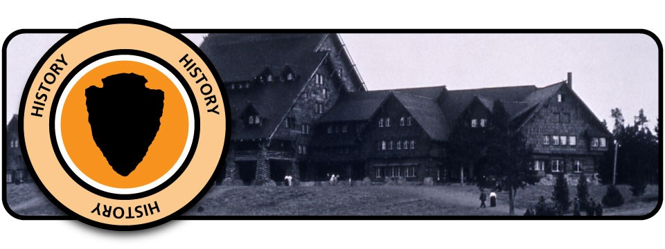 Orange badge with a silhouette arrowhead over a black-and-white photograph of the Old Faithful Inn.